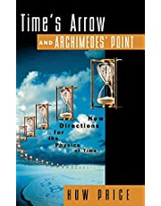 Time's Arrow and Archimedes' Point: Philosophical Reflections on Time and Physics