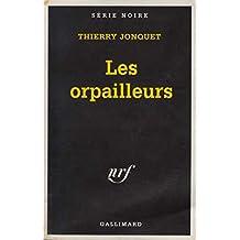 ORPAILLEURS (LES)