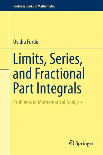 Free Limits, Series, and Fractional Part Integrals: Problems in Mathematical Analysis