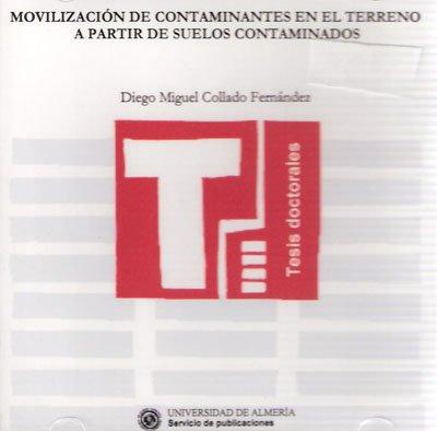 Descargar Libro Movilización De Contaminantes En El Terreno A Partir De Suelos Contaminados ) Diego Miguel Collado Fernández