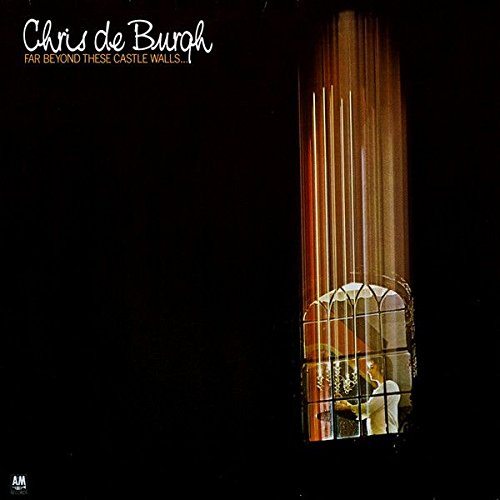 Chris de Burgh - Far Beyond These Castle Walls - A&M Records - 394 516-1