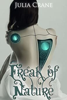 Freak of Nature (IFICS Book 1) by [Crane, Julia]