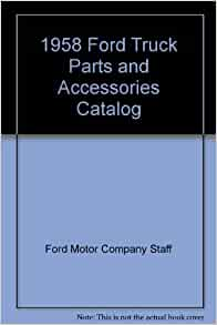 1958 Ford Truck Parts And Accessories Catalog Ford Motor