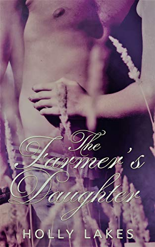 The Farmer's Daughter: An Opposites Attract Romance (West Farms #1)