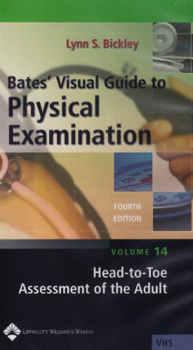 Visual Guide To Physical Examination: Head-to-toe Adult Assessment [VHS] (Head To Toe Assessment Guide For Nursing Students)