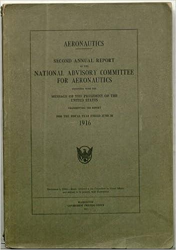 Aeronautics - Second Annual Report of the National Advisory