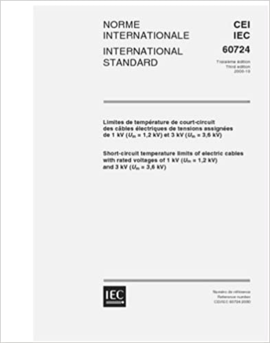 IEC 60724 Ed. 3.0 b:2000, Short-circuit temperature limits of electric cables with rated voltages of 1 kV (Um = 1,2 kV) and 3 kV (Um = 3,6 kV)