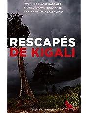 RESCAPES DE KIGALI