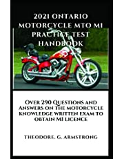 2021 Ontario Motorcycle MTO M1 Practice Test Handbook: Over 290 Questions and Answers on the motorcycle knowledge written exam to obtain M1 licence