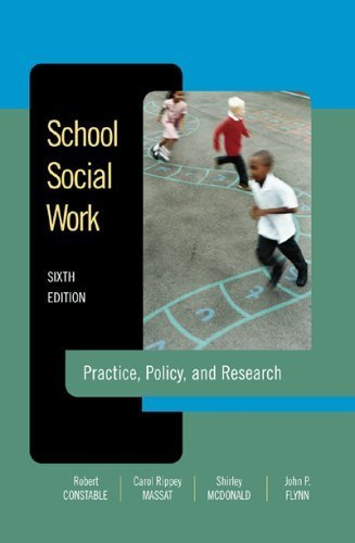 School Social Work: Practice, Policy, And Research by Robert T. Constable (2006-01-02)
