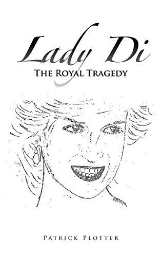 Lady Di - The Royal Tragedy: Amazon.es: Plotter, Patrick: Libros en idiomas extranjeros