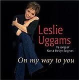 On My Way to You: Songs of Alan & Marilyn Bergman