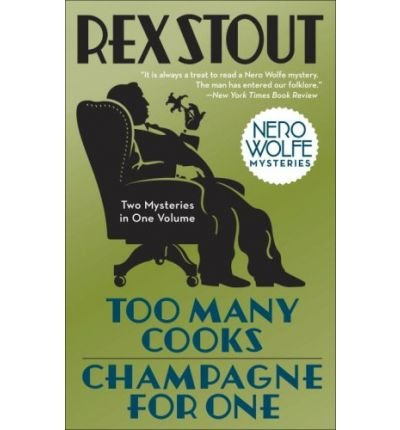 Too Many Cooks & Champagne for One (Nero Wolfe Mysteries (Paperback)) (Paperback) - (Lena Champagne)