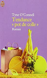 Tendance 'pot de colle' par Tyne O'Connell