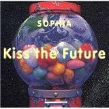 Kiss the Future