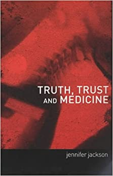 Book Truth, Trust and Medicine