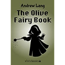 The Olive Fairy Book (Xist Classics)