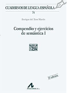 Compendio y ejercicios de semántica I (S cuadrado): 1 (Cuadernos de lengua