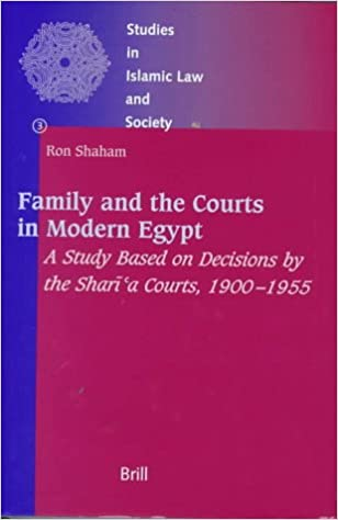 Family and the Courts in Modern Egypt: A Study Based on