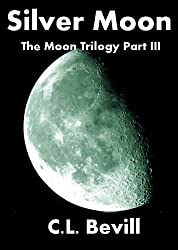 Silver Moon (Moon Trilogy Part III) (English Edition)