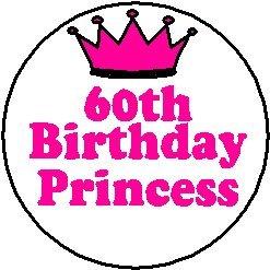 (60th Birthday Princess 1.25