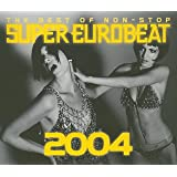 ザ・ベスト・オブ・スーパー・ユーロビート・2004