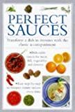 img - for Perfect Sauces: Transform a Dish in Minutes with the Classic Accompaniment (Cook's Essentials) book / textbook / text book