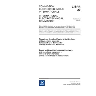 CISPR 20 Ed. 5.2 b:2005, Sound and television broadcast receivers and associated equipment - Immunity characteristics - Limits and methods of measurement