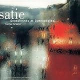 Satie : Gymnopedies et Gnossiennes ...