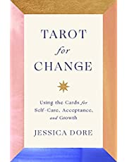 Tarot for Change: Using the Cards for Self-Care, Acceptance, and Growth