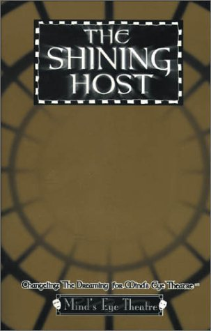 The Shining Host  Changeling   The Dreaming For Mind's Eye Theatre