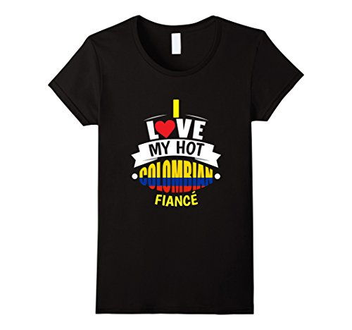 Women's Cute I Love My Hot Colombian Fiance T-shirt Colombia Gift Small Black (Cute Brother And Sister Costumes Halloween)