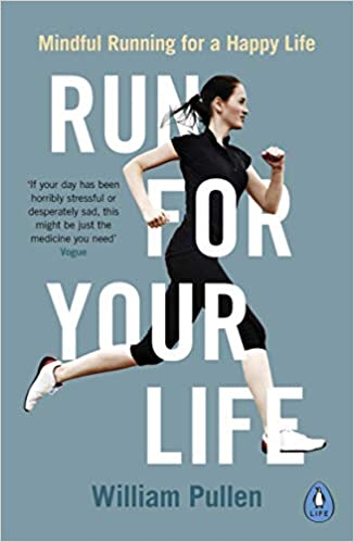Buy Run for Your Life: Mindful Running for a Happy Life Book Online