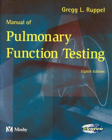 Manual of Pulmonary Function Testing (Manual of Pulmonary Function Testing (Ruppel))