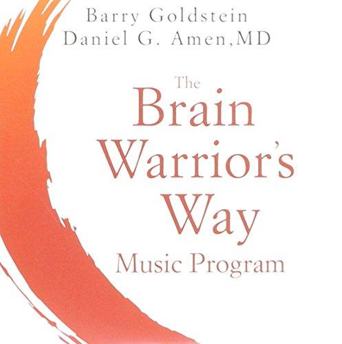 The Brain Warrior's Way Music Program