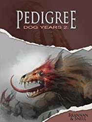 Dog Years 2: Pedigree (Pavlov's Dogs)