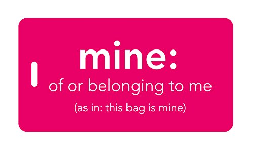 - Luggage Tag - mine: of or belonging to me