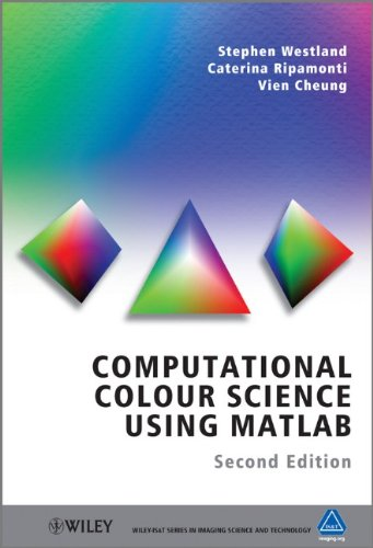Computational Colour Science Using MATLAB, 2nd Edition Front Cover