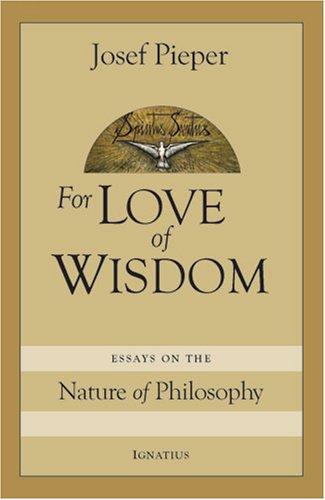 For Love of Wisdom: Essays on the Nature of Philosophy (Best Essays On Love)
