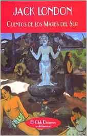Cuentos de los Mares del Sur (El Club Diógenes): Amazon.es ...