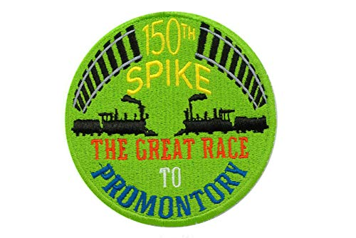 (1869-2019 U.S.A Railroad History 150th Spike Anniversary The Great Race to Promontory Point Utah America's 1st Trans Continental Railway 3 inch Sew On Train Patch)