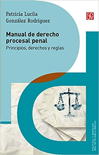 Manual de derecho procesal penal autor: cafferata nores, jo.