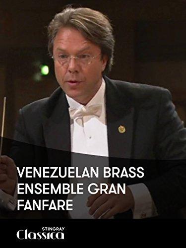 Fanfare Brass - Venezuelan Brass Ensemble - Gran Fanfare