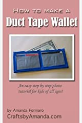 How to Make a Duct Tape Wallet Kindle Edition