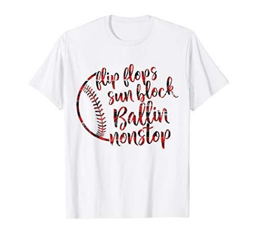 Flip Flops Sun Block Ballin Nonstop Funny Baseball T-shirt