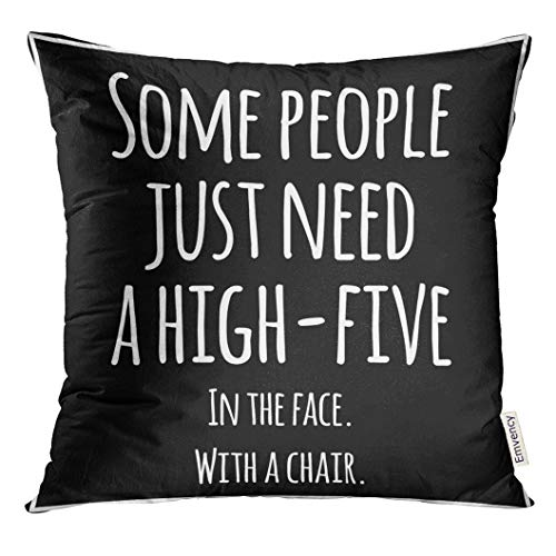 UPOOS Throw Pillow Cover Black Meme Funny Inspirational Quotation White Quote Sarcastic Decorative Pillow Case Home Decor Square 18x18 Inches Pillowcase (Quotes Pillowcase)