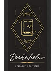 Bookaholic: A Reading Journal | Reader's Logbook to Track Reading Accomplishments & Write in Reviews, Thoughts, & Other Bookish Notes | Diary Notebook with Prompts for Book Lovers & Enthusiasts