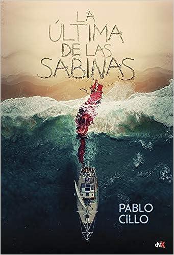 La Última De Las Sabinas por Pablo Cillo epub