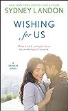 Wishing For Us (A Danvers Novel)