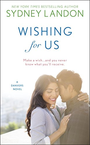 Wishing For Us (A Danvers Novel) - Landon Single
